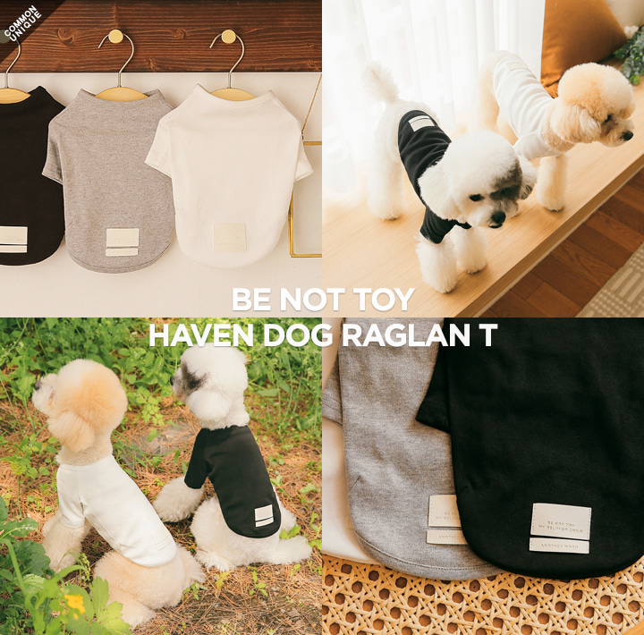 [BE NOT TOY] HAVEN DOG RAGLAN T